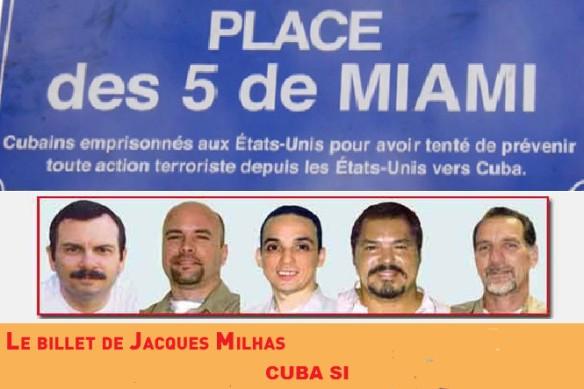 Cuba si : Liberté pour les 5 de Miami