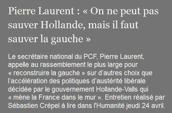 Pierre Laurent On ne peut pas sauver Hollande mais il faut sauver la gauche