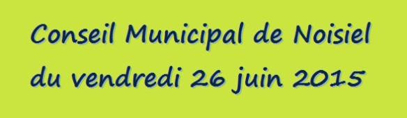 conseil municipal de Noisiel du 26 juin 2015