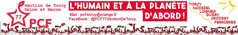 Le Parti communiste Français à  Torcy Bussy Lognes Noisiel Lognes Croissy et Ferrières / membre du Front de Gauche